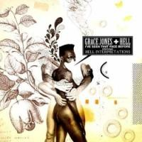 Purchase Grace Jones + Hell - I've Seen That Face Before (Libertango) - Hell Interpretations (12'')