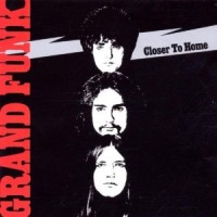 Purchase Grand Funk Railroad - Closer To Home