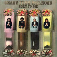 Purchase Grand Funk Railroad - Born To Die