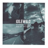 Purchase Idlewild - Scottish Fiction (The Best Of 1997-2007)