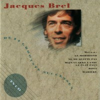 Purchase Jacques Brel - De 24 Grootste Successen