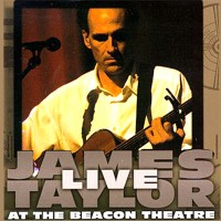 Purchase James Taylor - Live at the Beacon Theatre (CD1)