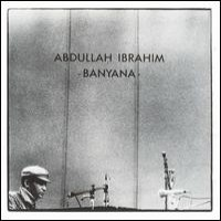 Purchase Ibrahim Abdullah - Banyana (Vinyl)