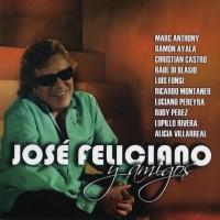 Purchase Jose Feliciano - Jose Feliciano y Amigos