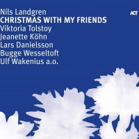 Purchase Nils Landgren - Christmas With My Friends