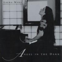 Purchase Laura Nyro - Angel in the Dark