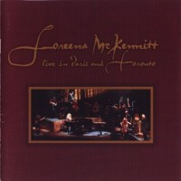 Purchase Loreena McKennitt - Live In Paris And Toronto CD1