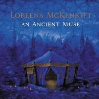 Purchase Loreena McKennitt - An Ancient Muse