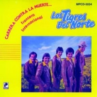 Purchase Los Tigres Del Norte - Carrera Contra La Muerte