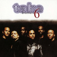 Purchase Take 6 - Brothers