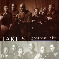 Purchase Take 6 - The Greatest Hits