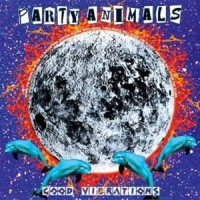 Purchase Party Animals - Good Vibrations