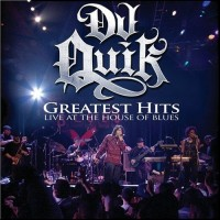 Purchase DJ Quik - Greatest Hits: Live At The Hou