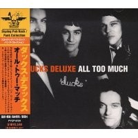 Purchase Ducks Deluxe - All Too Much