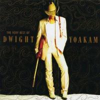 Purchase Dwight Yoakam - The Very Best of Dwight Yoakam