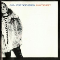 Purchase Elliott Murphy - Just a story from America