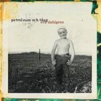 Purchase Eva Dahlgren - Petroleum Och Tång