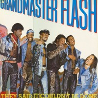 Purchase Grandmaster Flash - They Said It Could'nt Be Done