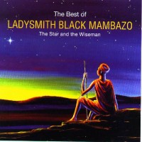Purchase Ladysmith Black Mambazo - The Best of Ladysmith Black Mambazo