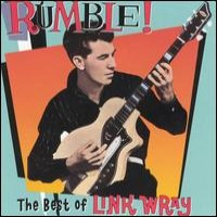 Purchase Link Wray - Rumble! The Best of Link Wray