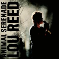 Purchase Lou Reed - Animal Serenade