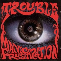 Purchase Trouble - Manic Frustration