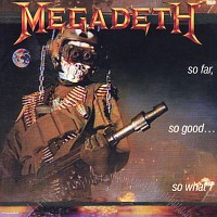 Purchase Megadeth - So Far, So Good...So What!