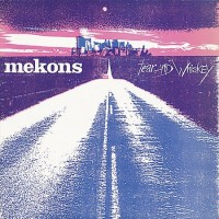 Purchase Mekons - Fear And Whiskey