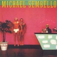 Purchase Michael Sembello - Bossa Nova Hotel