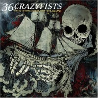 Purchase 36 Crazyfists - The Tide And Its Takers