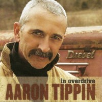 Purchase Aaron Tippin - In Overdrive