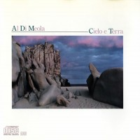 Purchase Al Di Meola Project - Cielo e Terra