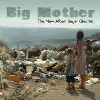 Purchase Albert Beger Quartet - Big Mother