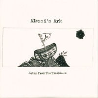 Purchase Alessis Ark - Notes From The Treehouse