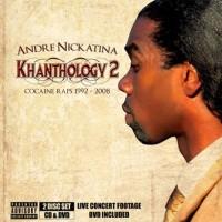 Purchase Andre Nickatina - Khanthology 2