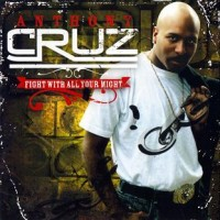 Purchase Anthony Cruz - Fight With All Your Might