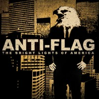 Purchase Anti-Flag - The Bright Lights Of America