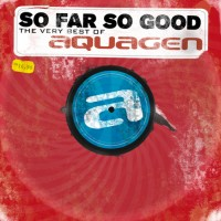 Purchase AquaGen - So Far So Good (The Very Best Of)