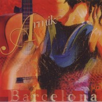 Purchase Armik - Barcelona