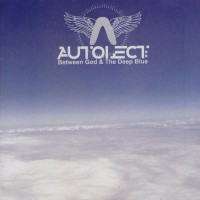 Purchase autolect - Between God & The Deep Blue
