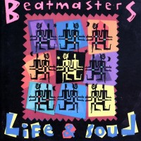 Purchase The Beatmasters - Life & Soul