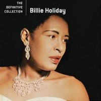 Purchase Billie Holiday - The Definitive Collection