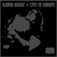 Purchase Bjorn Berge - Live in Europe