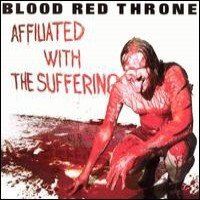 Purchase Blood Red Throne - Affiliated With the Suffering