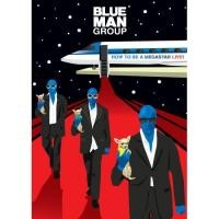 Purchase Blue Man Group - How To Be A Megastar Live
