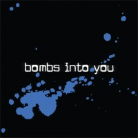 Purchase Bombs Into You - Metaphorically Yours Volume 1