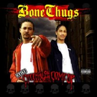 Purchase Bone Thugs - Still Creepin On Ah Come Up