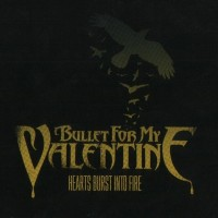 Purchase Bullet For My Valentine - Hearts Burst Into Fir e (CDS)