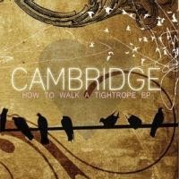Purchase Cambridge - How To Walk A Tightrope
