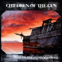 Purchase Children Of The Gun - From The Sea To The Ocean